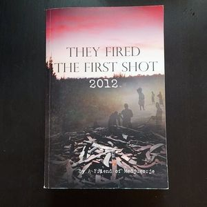 They Fired The First Shot book